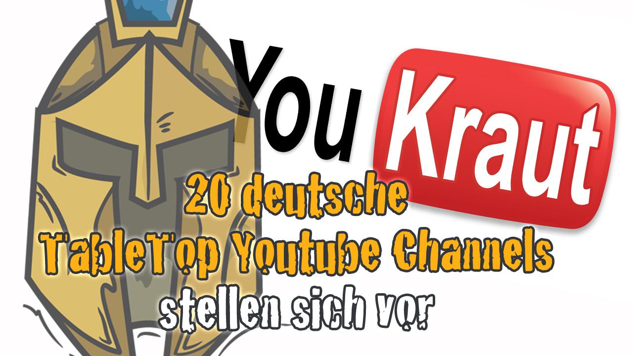YouKraut 20 Tabletop YouTuber stellen sich vor