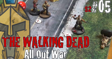 The Walking Dead All Out War – BatRep German – #3: Friendly Fire – Miles Behind us