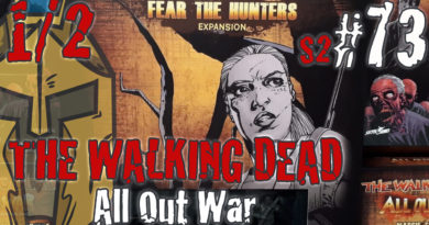 #73+#74 The Walking Dead All Out War – Unboxing Review Wave 5 – Fear the Hunters & Booster
