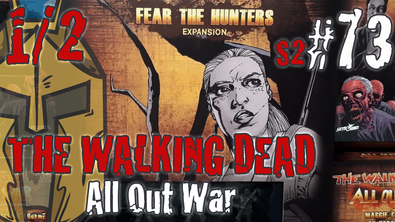 The Walking Dead All Out War – Unboxing Review Wave 5 – Fear the Hunters & Booster