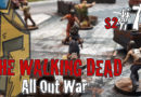 #78 – The Walking Dead All Out War – BatRep German – Fear The Hunters – #1 Emergency Supply Run