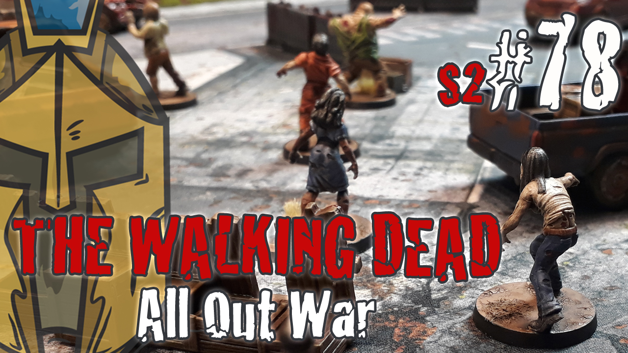 The Walking Dead All Out War – BatRep German – Fear The Hunters – #1 Emergency Supply Run