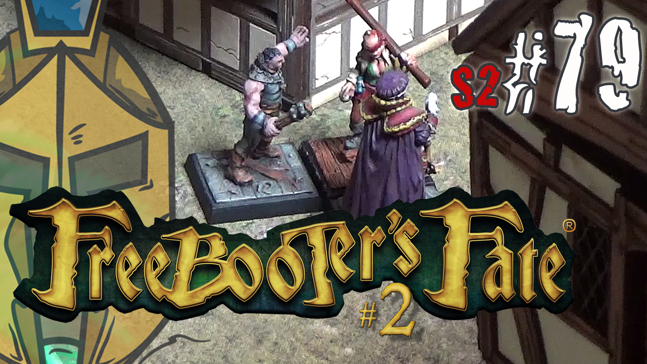 "#79 Freebooter's Fate 2 – German BatRep – Piraten vs. Bruderschaft – 2. Edition ""Zu den Waffen!"""
