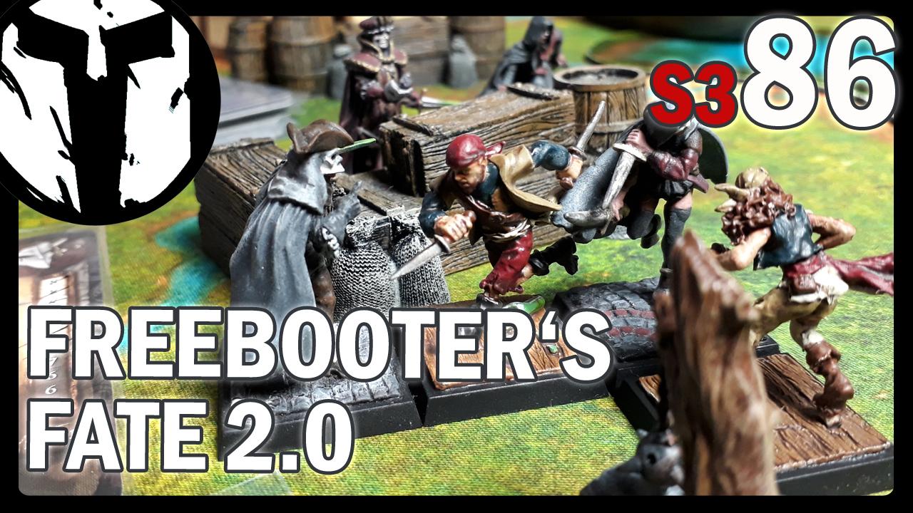 #86 – Freebooters Fate 2 – Grundregeln – Eine Demo Runde und Ausblick auf Kommendes