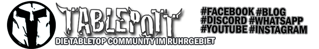 TablePott – Die TableTop Community im Ruhrgebiet / NRW