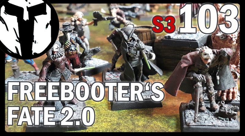 #103 – Freebooters Fate – Mannschaften – Bruderschaft